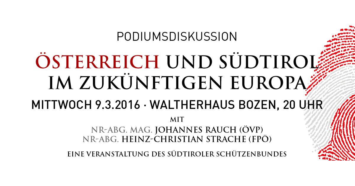 """Podiumsdiskussion """"Österreich und Südtirol im zukünftigen Europa"""""""